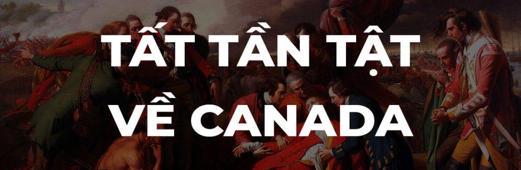 TẤT TẦN TẬT VỀ CANADA